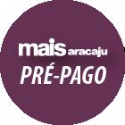 Mais Aracaju Pré-Pago