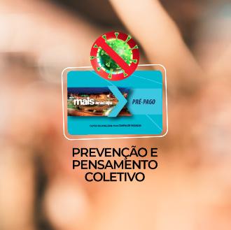 Mais Aracaju Pré-pago: Prevenção e pensamento coletivo