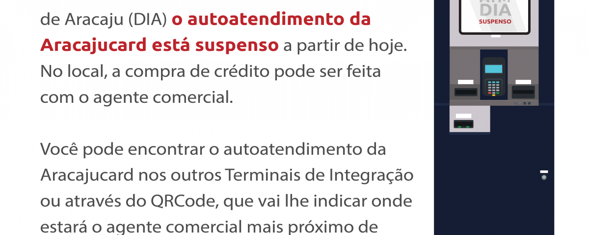 Autoatendimento suspenso no Terminal DIA